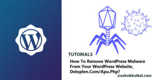 How to Remove WordPress Malware from your WordPress Website, deloplen.com / apu.php?